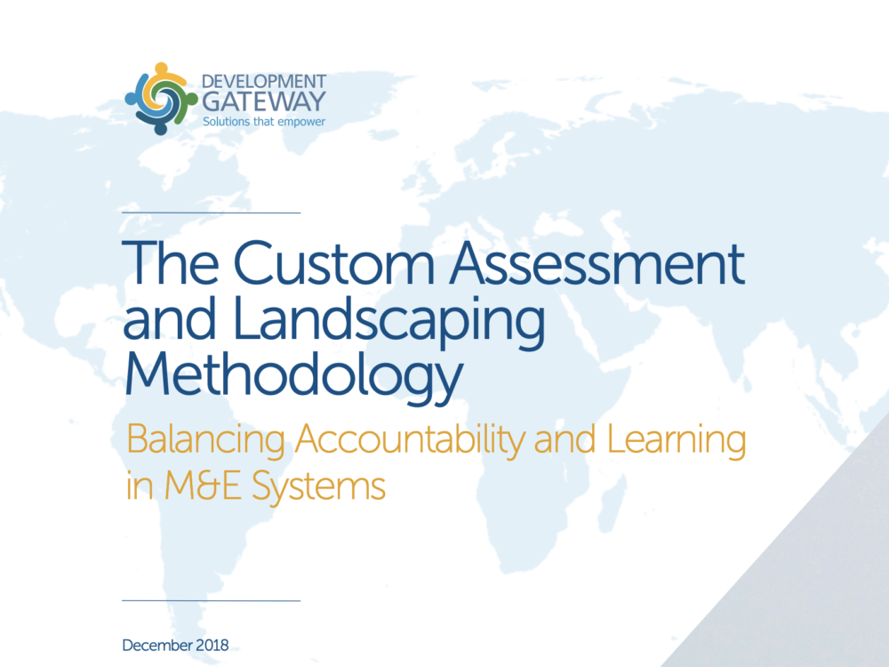The Custom Assessment and Landscaping Methodology Balancing Accountability and Learning in M&E Systems