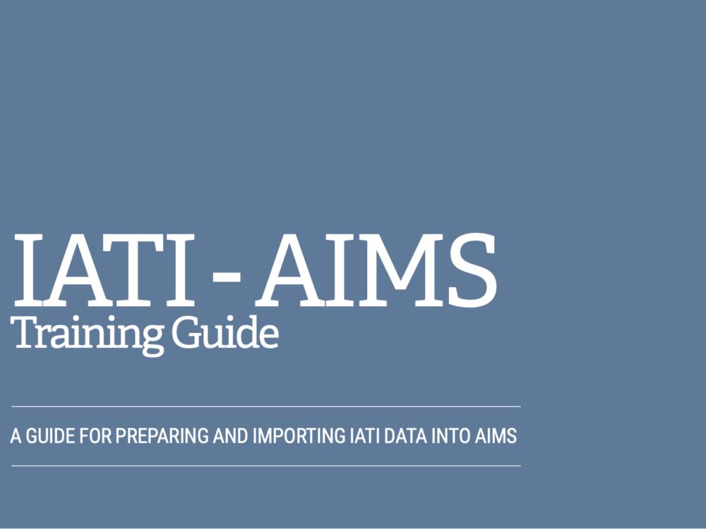 IATI-AIMS Training Guide (English Version)