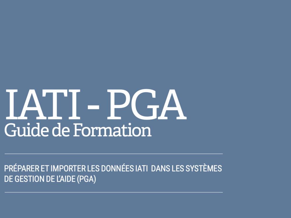 IATI - PGA Guide de Formation