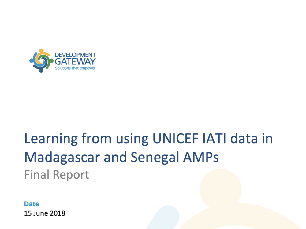 Learning from using UNICEF IATI data in Madagascar and Senegal AMPs