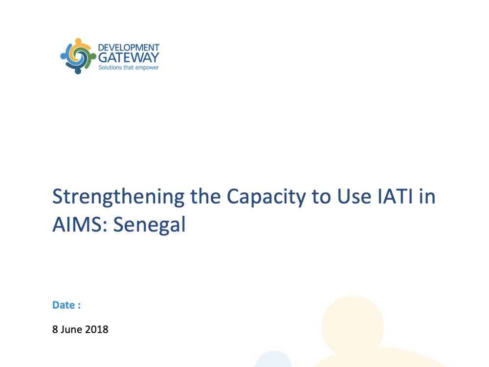 Strengthening the Capacity to use IATI in AIMS Senegal (Country Report, Senegal)
