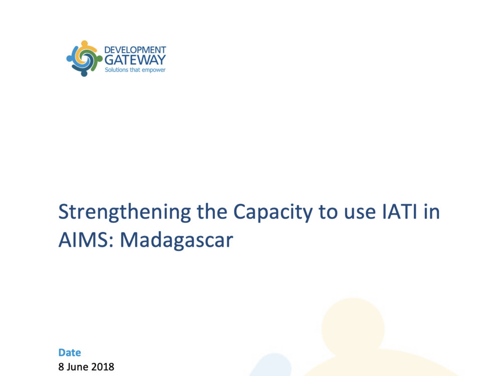 Strengthening the Capacity to use IATI in AIMS Madagascar (Country Report, Madagascar)